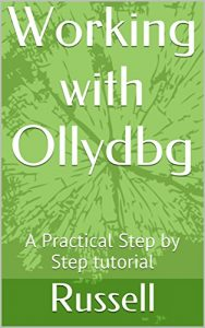 Baixar Working with Ollydbg: A Practical Step by Step tutorial (English Edition) pdf, epub, eBook