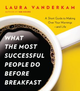 Baixar What the Most Successful People Do Before Breakfast: A Short Guide to Making Over Your Mornings–and Life (A Penguin Special from Por tfolio) pdf, epub, eBook