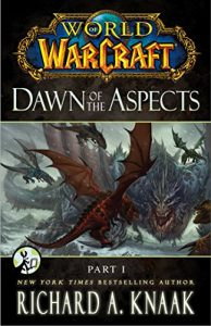 Baixar World of Warcraft: Dawn of the Aspects: Part I pdf, epub, eBook
