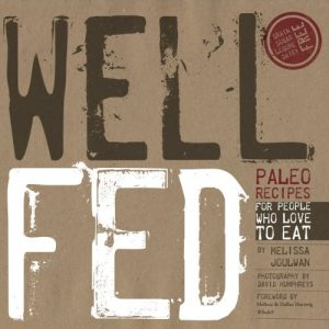 Baixar Well Fed: Paleo Recipes for People Who Love to Eat (English Edition) pdf, epub, eBook