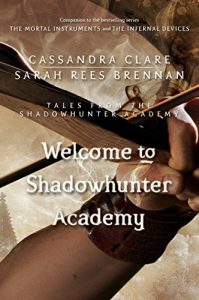 Baixar Welcome to Shadowhunter Academy (Tales from the Shadowhunter Academy 1) pdf, epub, eBook