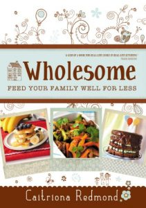 Baixar Wholesome: Feed Your Family Well For Less pdf, epub, eBook