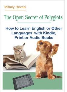 Baixar The Open Secret of Polyglots – How to learn English or Other Languages with Kindle, Print or Audio Books (English Edition) pdf, epub, eBook