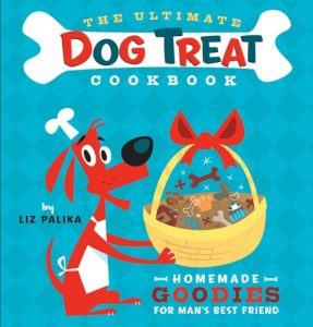 Baixar The Ultimate Dog Treat Cookbook: Homemade Goodies for Man's Best Friend pdf, epub, eBook