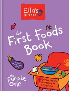 Baixar Ella's Kitchen: The First Foods Book: The Purple One (English Edition) pdf, epub, eBook