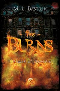 Baixar The Burns: Chamas de Sangue pdf, epub, eBook