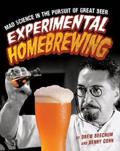 Baixar Experimental Homebrewing: Mad Science in the Pursuit of Great Beer pdf, epub, eBook
