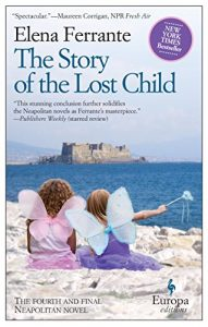 Baixar The Story of the Lost Child: Neapolitan Novels, Book Four pdf, epub, eBook