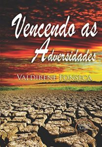 Baixar Vencendo as adversidades pdf, epub, eBook