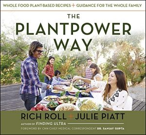 Baixar The Plantpower Way: Whole Food Plant-Based Recipes and Guidance for The Whole Family pdf, epub, eBook