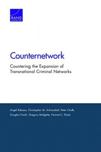 Baixar Counternetwork: Countering the Expansion of Transnational Criminal Networks pdf, epub, eBook