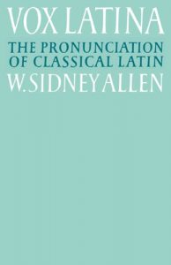Baixar Vox Latina: A Guide to the Pronunciation of Classical Latin pdf, epub, eBook