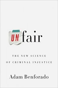 Baixar Unfair: The New Science of Criminal Injustice pdf, epub, eBook