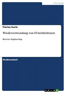 Baixar Wiederverwendung von IT-Architekturen: Reverse Engineering pdf, epub, eBook
