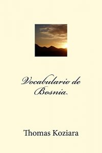 Baixar Vocabulario de Bosnia (Spanish Edition) pdf, epub, eBook