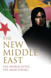 Baixar The New Middle East: The World After the Arab Spring pdf, epub, eBook