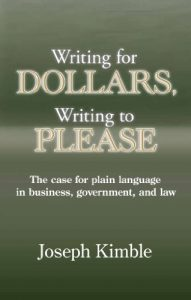 Baixar Writing for Dollars, Writing to Please: The Case for Plain Language in Business, Government, and Law pdf, epub, eBook