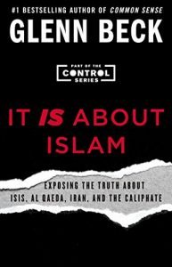 Baixar It IS About Islam: Exposing the Truth About ISIS, Al Qaeda, Iran, and the Caliphate (The Control Series Book 3) (English Edition) pdf, epub, eBook