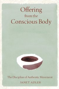 Baixar Offering from the Conscious Body: The Discipline of Authentic Movement pdf, epub, eBook