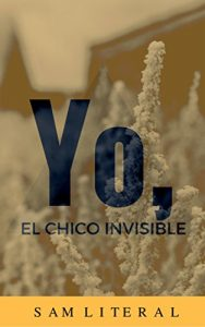 Baixar Yo, El Chico Invisible (Spanish Edition) pdf, epub, eBook