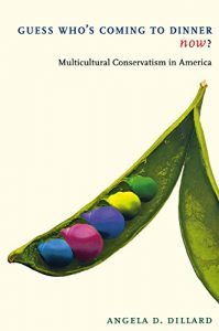 Baixar Guess Who's Coming to Dinner Now?: Multicultural Conservatism in America (American History and Culture) pdf, epub, eBook