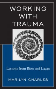 Baixar Working with Trauma: Lessons from Bion and Lacan (New Imago) pdf, epub, eBook