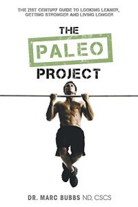 Baixar The Paleo Project: The 21st Century Guide to Looking Leaner, Getting Stronger and Living Longer (English Edition) pdf, epub, eBook