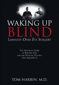Baixar Waking Up Blind: Lawsuits Over Eye Surgery (English Edition) pdf, epub, eBook