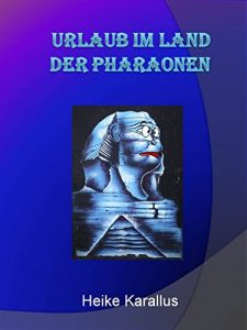 Baixar Urlaub im Land der Pharaonen (German Edition) pdf, epub, eBook