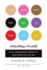 Baixar Whistling Vivaldi: How Stereotypes Affect Us and What We Can Do (Issues of Our Time) pdf, epub, eBook