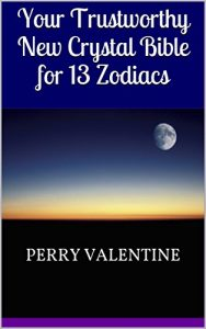 Baixar Your Trustworthy New Crystal Bible for 13 Zodiacs (English Edition) pdf, epub, eBook