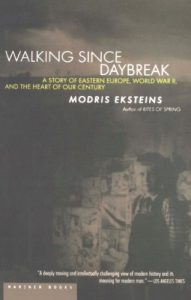 Baixar Walking Since Daybreak: A Story of Eastern Europe, World War II, and the Heart of Our Century pdf, epub, eBook