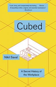 Baixar Cubed: A Secret History of the Workplace pdf, epub, eBook