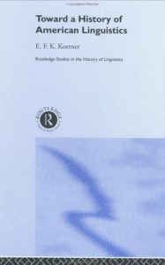 Baixar Toward a History of American Linguistics (Routledge Studies in the History of Linguistics) pdf, epub, eBook