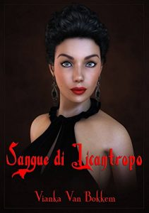 Baixar Sangue di Licantropo (Italian Edition) pdf, epub, eBook