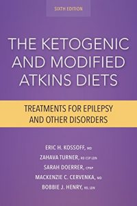 Baixar The Ketogenic and Modified Atkins Diets: Treatments for Epilepsy and Other Disorders pdf, epub, eBook