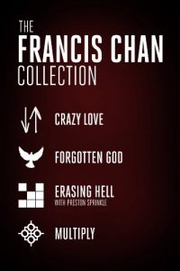 Baixar The Francis Chan Collection: Crazy Love, Forgotten God, Erasing Hell, and Multiply (English Edition) pdf, epub, eBook