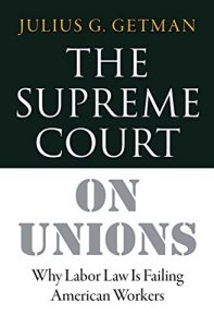 Baixar The Supreme Court on Unions: Why Labor Law Is Failing American Workers pdf, epub, eBook