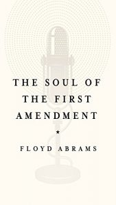 Baixar The Soul of the First Amendment: Why Freedom of Speech Matters pdf, epub, eBook