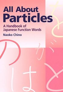 Baixar All About Particles: A Handbook of Japanese Function Words pdf, epub, eBook