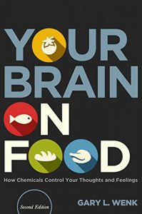 Baixar Your Brain on Food: How Chemicals Control Your Thoughts and Feelings, Second Edition pdf, epub, eBook