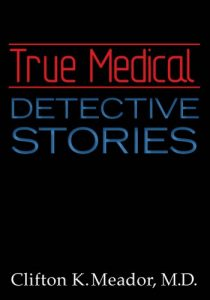 Baixar True Medical Detective Stories (English Edition) pdf, epub, eBook