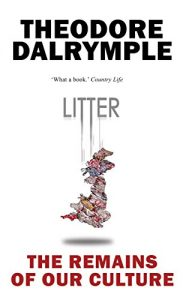 Baixar Litter: The Remains of Our Culture pdf, epub, eBook