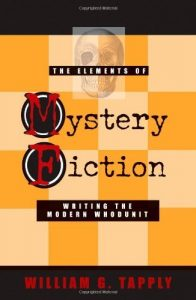 Baixar The Elements of Mystery Fiction: Writing the Modern Whodunit (English Edition) pdf, epub, eBook