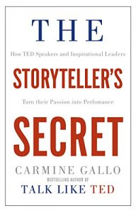 Baixar The Storyteller's Secret: How TED Speakers and Inspirational Leaders Turn Their Passion into Performance (English Edition) pdf, epub, eBook