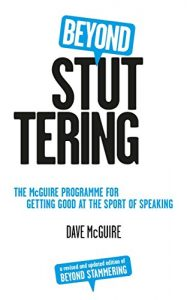 Baixar Beyond Stuttering: The McGuire Programme for Getting Good at the Sport of Speaking pdf, epub, eBook