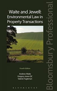 Baixar Waite and Jewell: Environmental Law in Property Transactions pdf, epub, eBook
