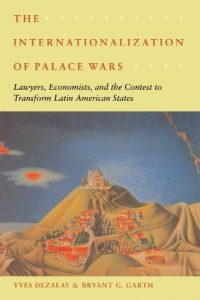 Baixar The Internationalization of Palace Wars: Lawyers, Economists, and the Contest to Transform Latin American States (Chicago Series in Law and Society) pdf, epub, eBook