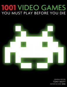 Baixar 1001 Video Games You Must Play Before You Die: You Must Play Before You Die (English Edition) pdf, epub, eBook