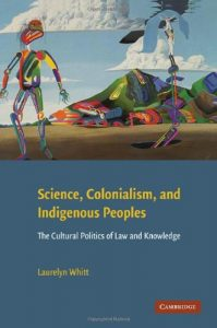 Baixar Science, Colonialism, and Indigenous Peoples: The Cultural Politics of Law and Knowledge pdf, epub, eBook